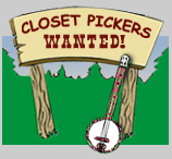 Closet Pickers Wanted