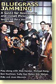 Bluegrass Jamming, A Guide For Newcomers and Closet Pickers